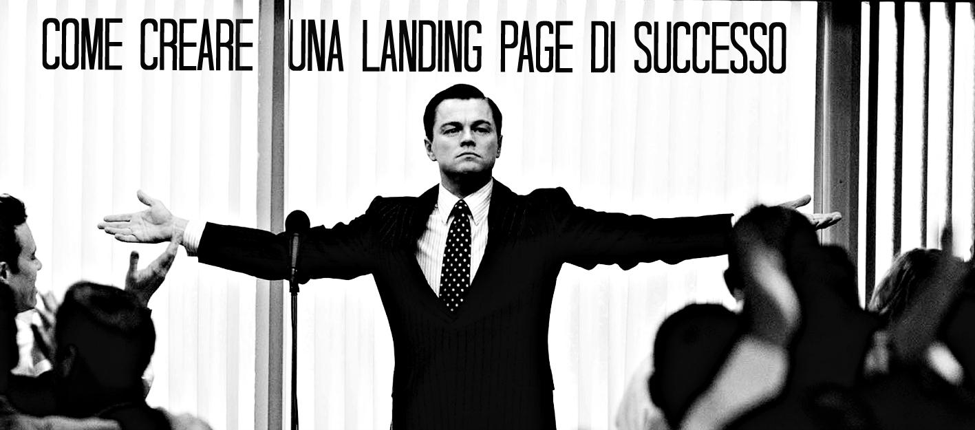 come creare una landing page efficace e di successo
