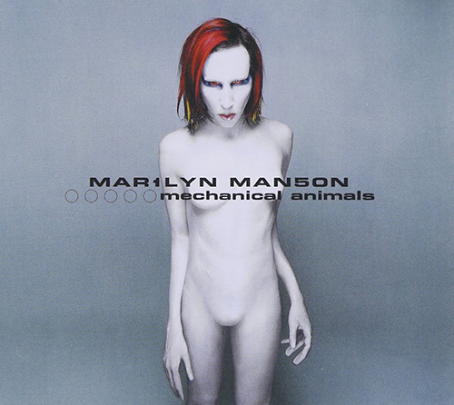 Mechanical Animals – Marilyn Manson