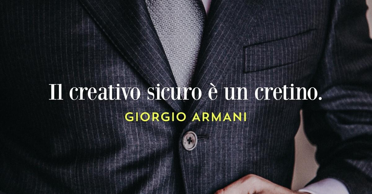 citazione celebre di Giorgio armani sulla creatività