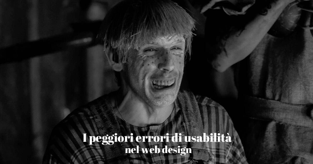 I peggiori errori di usabilità nel web designe enella progettazione di siti internet