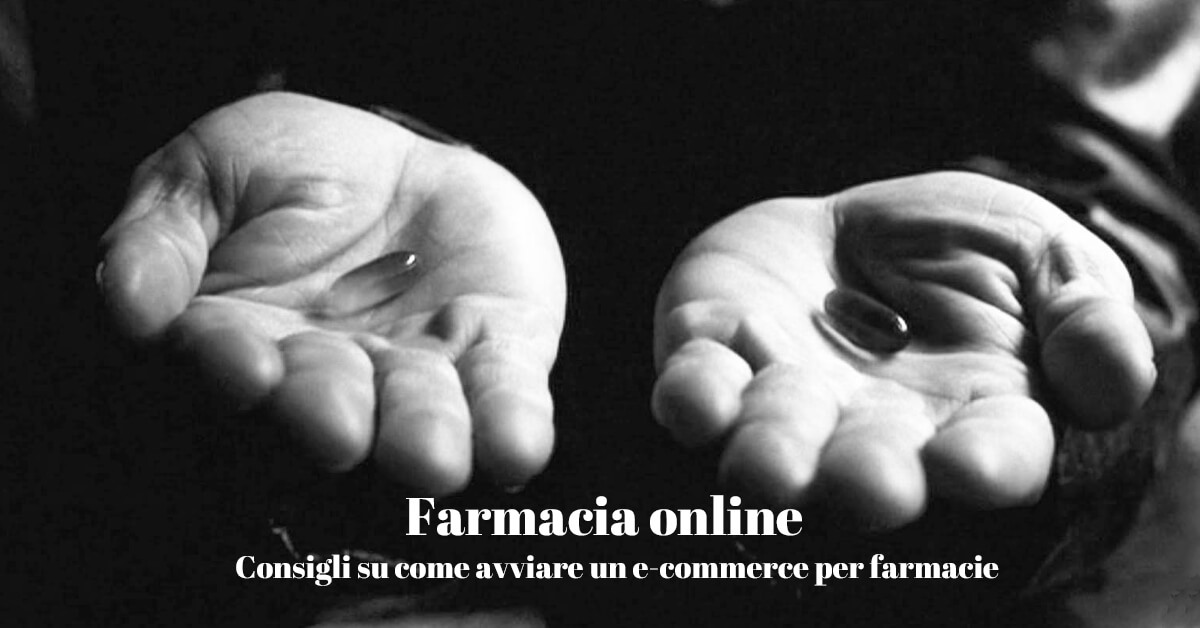 Come aprire un e-commerce per farmacie