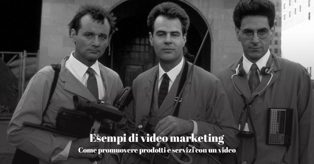 esempi di video marketing per promuovere prodotti e servizi