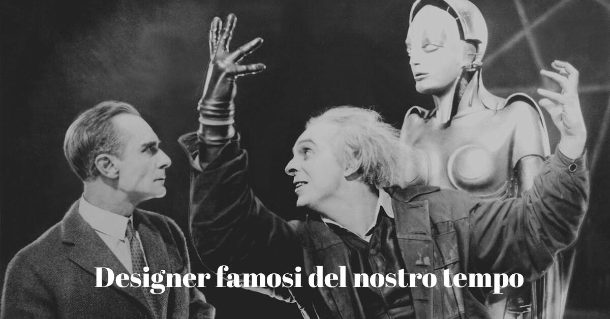 storia dei designer famosi contemporanei e lavori più importanti