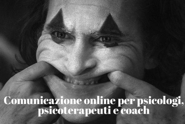 Consigli utili per la Comunicazione online per psicologi, psicoterapeuti e coach