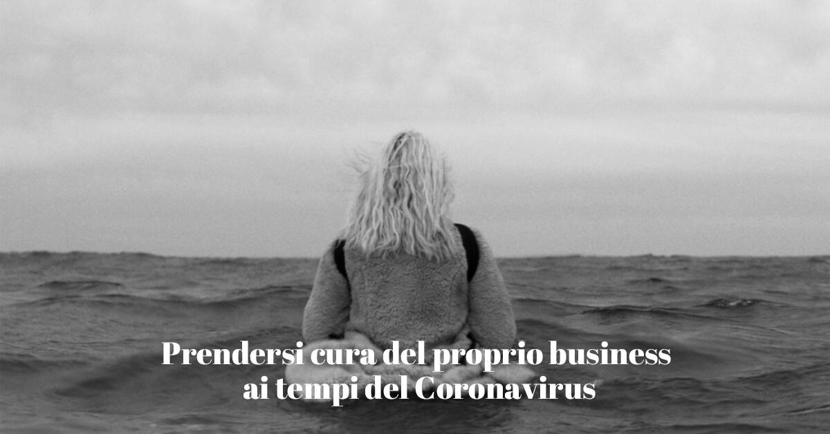 Come curare il proprio business durante la pandemia di covid-19